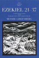 The Anchor Yale Bible: Ezekiel 21–37