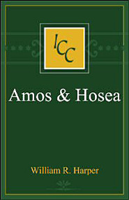 A Critical and Exegetical Commentary on Amos and Hosea (ICC)