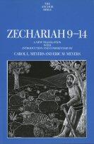The Anchor Yale Bible: Zechariah 9–14