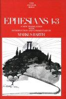 The Anchor Yale Bible: Ephesians 1–3