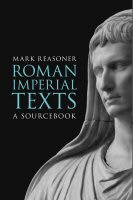Roman Imperial Texts: A Sourcebook