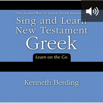 Sing and Learn New Testament Greek (audio)