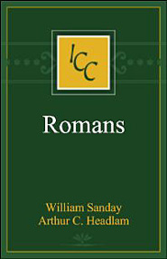 A Critical and Exegetical Commentary on the Epistle to the Romans (ICC)