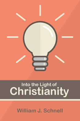 Into the Light of Christianity