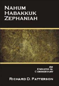 Nahum, Habakkuk & Zephaniah: An Exegetical Commentary