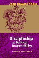 Discipleship as Political Responsibility