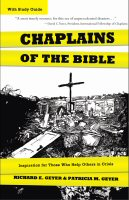 Chaplains of the Bible: Inspiration for Those Who Help Others in Crisis