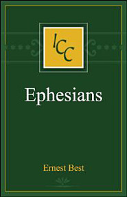 A Critical and Exegetical Commentary on Ephesians (ICC)