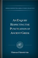 An Enquiry Respecting the Punctuation of Ancient Greek