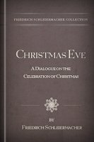 Christmas Eve: A Dialogue on the Celebration of Christmas
