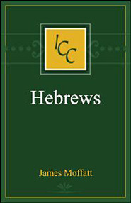 A Critical and Exegetical Commentary on the Epistle to the Hebrews (ICC)