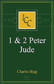 A Critical and Exegetical Commentary on the Epistles of St. Peter and St. Jude (ICC)