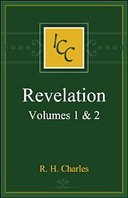 A Critical and Exegetical Commentary on the Revelation of St. John, vols. 1 and 2 (ICC)