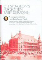 C.H. Spurgeon's Forgotten Early Sermons