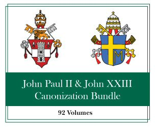 John Paul II & John XXIII Canonization Bundle (92 vols.)