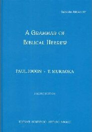 A Grammar of Biblical Hebrew