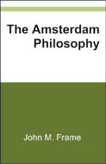 The Amsterdam Philosophy: A Preliminary Critique