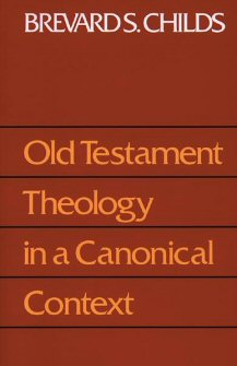 Old Testament Theology in a Canonical Context