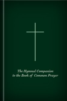 The Hymnal Companion to the Book of Common Prayer with Accompanying Tunes