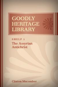 The Assyrian Antichrist