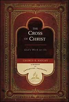 Cross of Christ: God's Work for Us
