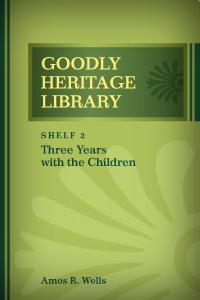 Three Years with the Children