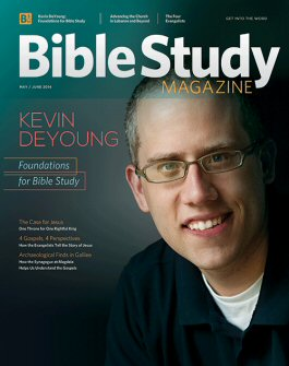 Bible Study Magazine—May–June 2014 Issue