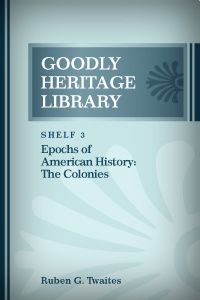Epochs of American History: The Colonies