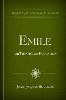 Émile, or Treatise on Education