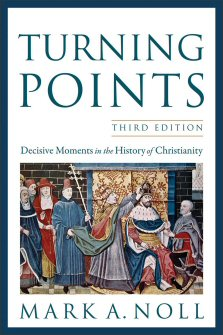 Turning Points: Decisive Moments in the History of Christianity, 3rd ed.