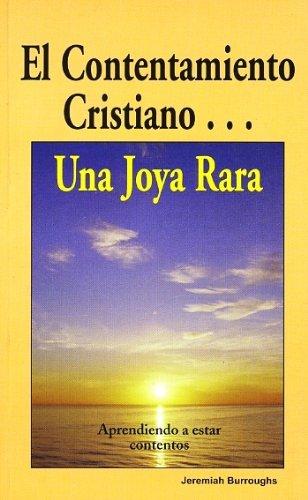 El contentamiento cristiano: una joya rara