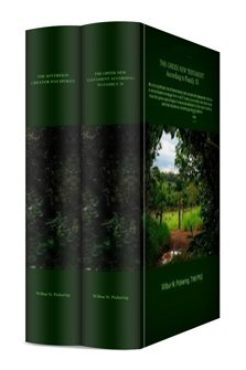 Wilbur N. Pickering New Testament Collection (2 vols.)