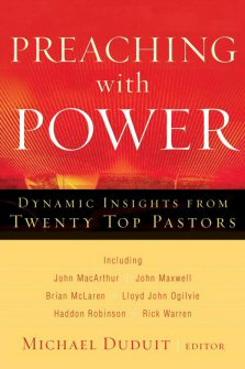 Preaching with Power: Dynamic Insights from Twenty Top Pastors