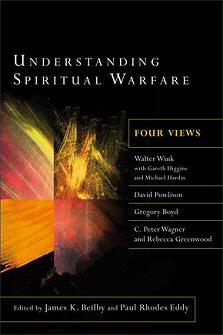 Understanding Spiritual Warfare: Four Views