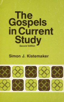 The Gospels in Current Study