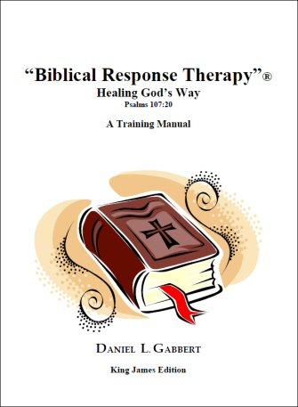 Biblical Response Therapy: Healing God's Way