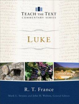 Teach the Text Commentary: Luke