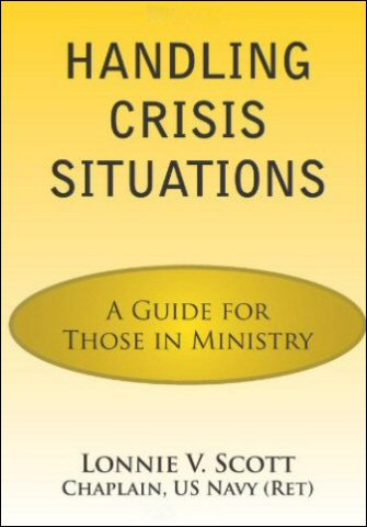 Handling Crisis Situations: A Guide for Those in Ministry