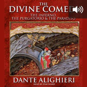 The Divine Comedy: The Inferno, The Purgatorio & The Paradiso (audio)