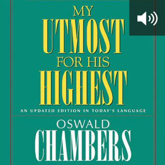My Utmost for His Highest: An Updated Edition in Today's Language (audio)
