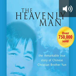 The Heavenly Man: The Remarkable True Story of Chinese Christian Brother Yun (audio)