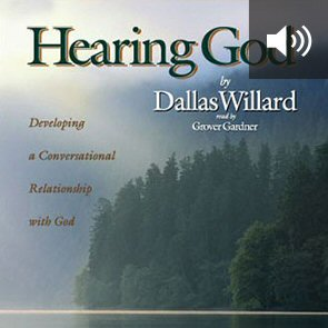 Hearing God: Developing a Conversational Relationship with God (audio)