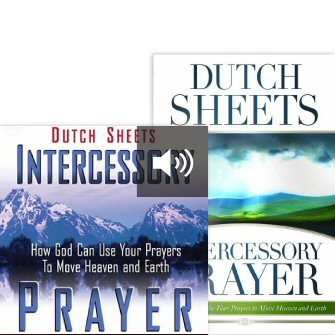Intercessory Prayer: How God Can Use Your Prayers to Move Heaven and Earth (with audio)