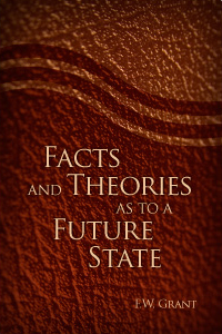 Facts and Theories as to a Future State