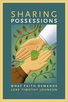 Sharing Possessions: What Faith Demands, 2nd ed.
