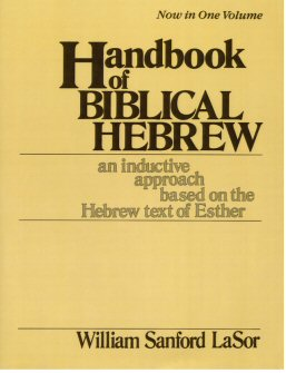 Handbook of Biblical Hebrew: An Inductive Approach Based on the Hebrew Text of Esther