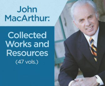 John MacArthur: Collected Works and Resources (47 vols.)