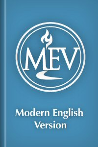 Modern English Version (MEV)