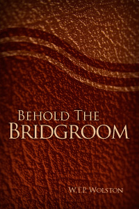 Behold the Bridegroom