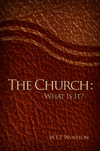 The Church: What Is It?